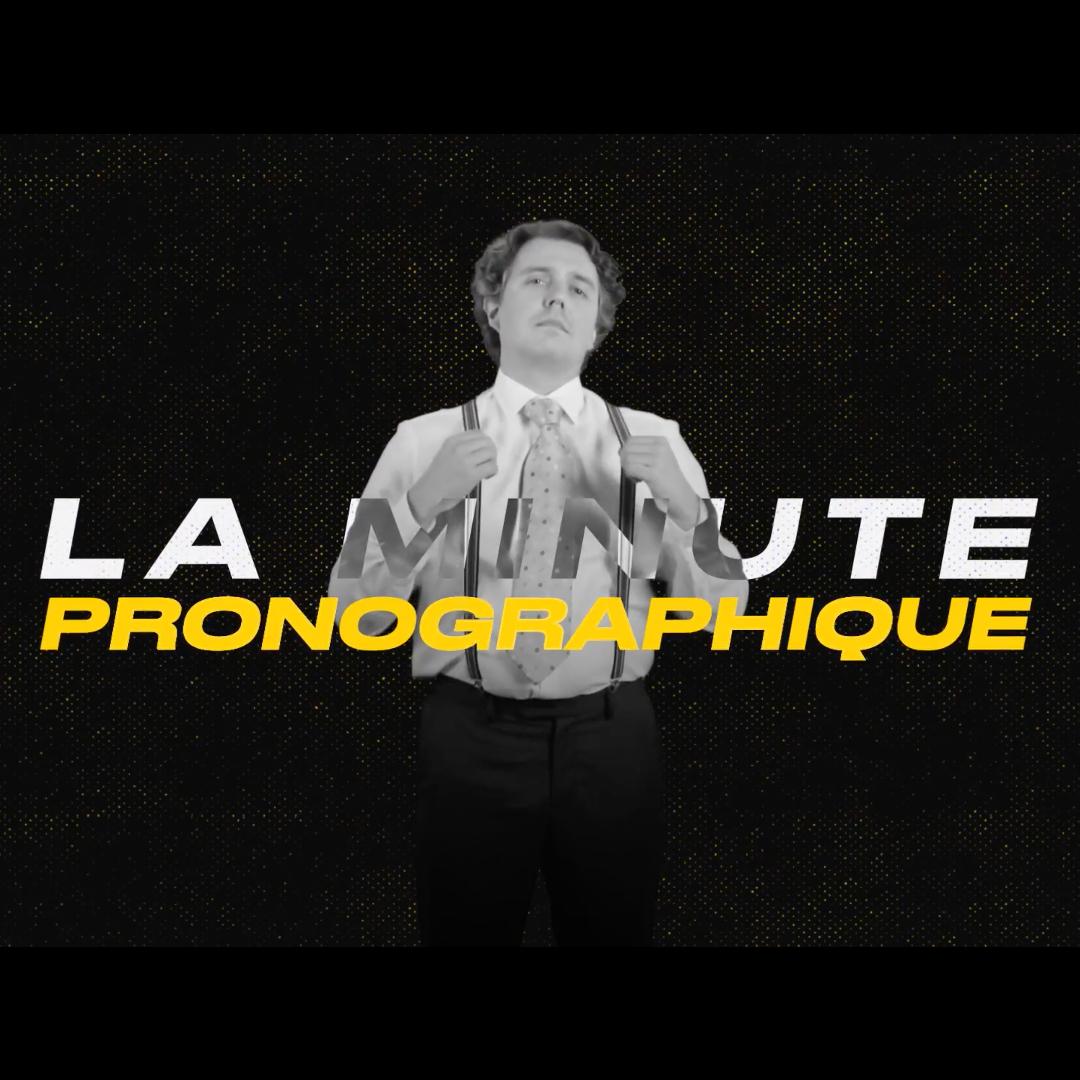 La Minute Pronographique